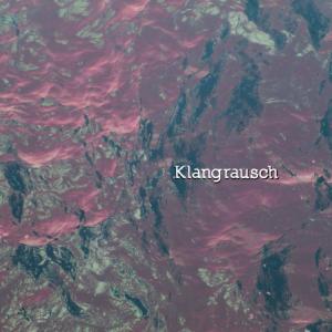 Klangrausch Cover